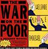 The War on the Poor, Nancy Folbre and Randy P. Albelda, 1565842626