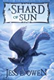 Download A Shard of Sun (Song of the Summer King) (Volume 3) in PDF ePUB Free Online