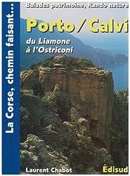 Porto/Calvi : Du Liamone à l'Ostriconi : Cargese, Vico, golfe de Porto... balades patrimoine, rando nature
