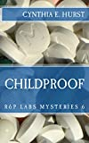 Childproof (R&P Labs Mysteries Book 6)