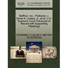 Steffron, Inc., Petitioner, V. Elmer A. Luskey, JR., et al. U.S. Supreme Court Transcript of Record with Supporting Pleadings