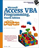 Microsoft Access VBA Programming for the Absolute