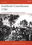 Guilford Courthouse 1781, Angus Konstam, 1841764116