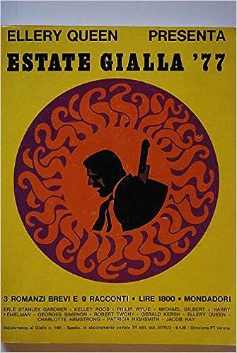 Ellery Queen presenta : estate gialla '76
