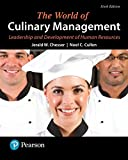 img - for The World of Culinary Management: Leadership and Development of Human Resources (6th Edition) (What's New in Culinary & Hospitality) book / textbook / text book