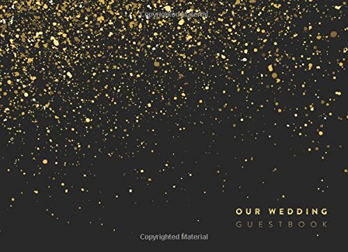 Our Wedding Guest Book: Black and Gold Wedding Decoration Ideas