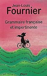 Grammaire française et impertinente (Payot)
