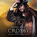 McKenzie's Bride Audiobook by Tanya Anne Crosby Narrated by Braden Wright