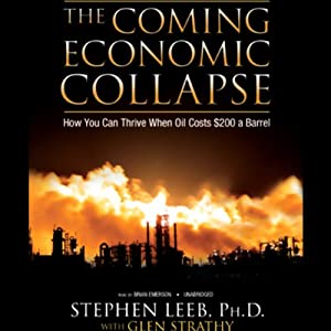 The Coming Economic Collapse Hörbuch