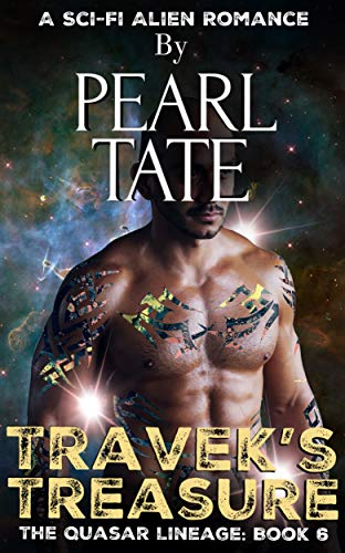 Travek's Treasure - A Sci-Fi Alien Romance: The Quasar Lineage Book 6