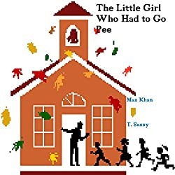 The Little Girl Who Had to Go Pee