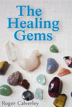 The Healing Gems by [Calverley, Roger]