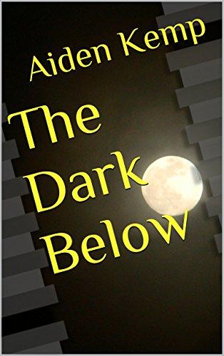 The Dark Below (The Darkness Within Book 1)