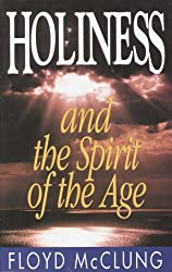 Holiness and the Spirit of the Age