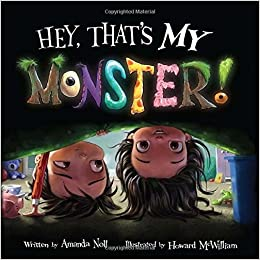 Hey, Thats My Monster!: Amazon.es: Amanda Noll, Howard McWilliam: Libros en idiomas extranjeros