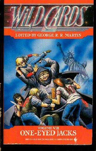 ONE EYED JACKS (Wild Cards, Band 8): : Martin