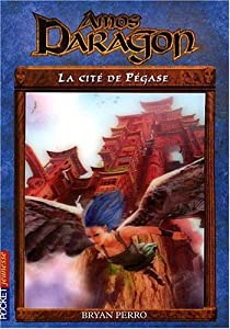 Amos Daragon, Tome 8 : La cité de Pégase par Perro