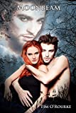 Moonbeam (Book Two) (The Moon Trilogy 2)
