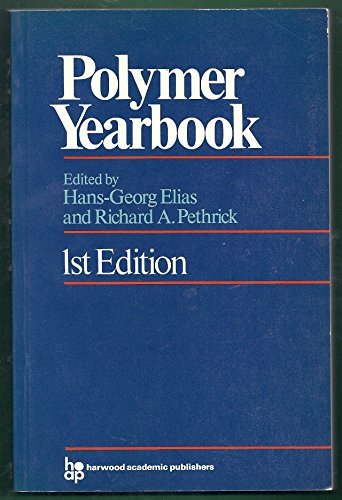 Polymer Yearbook 1 (Polymer Yearbook Series) (No. 1)