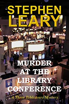 Murder at the Library Conference by [Leary, Stephen]