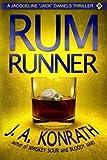 "Rum Runner - A Thriller (Jacqueline ""Jack"" Daniels Mysteries) (Volume 9)"