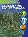 Classifying Living Things, Darlene R. Stille, 0836884388
