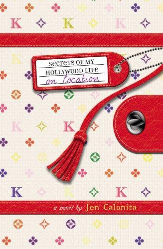 Read Online Secrets of My Hollywood Life: On Location pdf epub