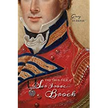 The True Face of Sir Isaac Brock