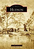 img - for Hudson (Images of America) book / textbook / text book