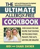 The Ultimate Allergy-Free Cookbook, Judi Zucker and Shari Zucker, 0757003974