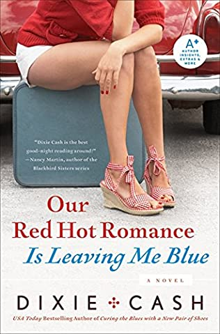 book cover of Our Red Hot Romance Is Leaving Me Blue