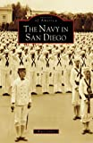 The Navy in San Diego, Bruce Linder, 0738555509