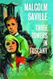 img - for Three Towers in Tuscany (Marston Baines) book / textbook / text book