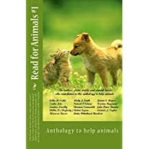 Read for Animals #1: Anthology to help animals (Volume 1)