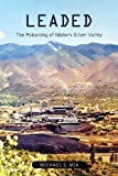 img - for Leaded: The Poisoning of Idaho's Silver Valley book / textbook / text book