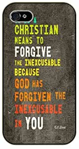 iPhone 4 / 4s Bible Verse - To be a christian means to forgive the inexcusable. C.S. Lewis - black plastic case / Verses, Inspirational and Motivational
