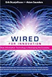 img - for Wired for Innovation: How Information Technology Is Reshaping the Economy by Erik Brynjolfsson (2009-09-11) book / textbook / text book
