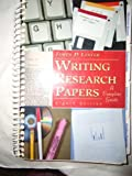 Writing Research Papers : A Complete Guide, Tabbed, Lester, James D., 0673994503