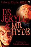 Dr Jekyll and Mr Hyde: Usborne Classics Retold