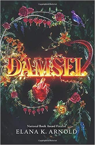 Amazon com: Damsel (9780062742322): Elana K  Arnold: Books