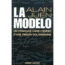 La modelo: Un Français dans l'enfer d'une prison colombienne