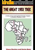 THE GREAT 1953 TREK (English Edition)
