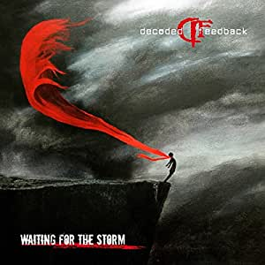 Waiting for the Storm