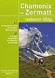 Chamonix - Zermatt : Randonnée, Du mont Blanc au Cervin par les sentiers, toutes les étapes