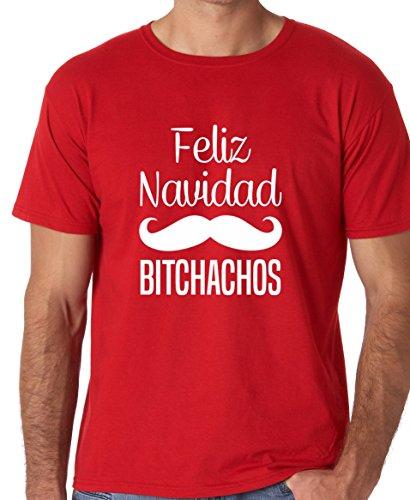 - Funnwear Feliz Navidad Bitchachos, Funny Ugly Christmas, Spanish Quote Premium Men's T-Shirt (Medium, Red)