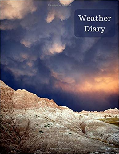 Jan Teacher - Weather Diary: Kids Weather Log Book For Weather Watchers And Future Meteorologists - Space For 100 Observations With Prompts And Room For A Photo, Drawing Or Additional Notes.