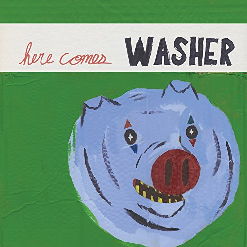 WASHER - HERE COMES WASHER (DLCD)