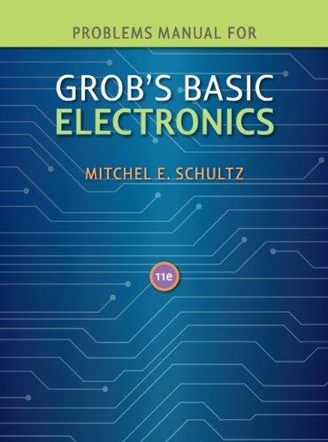 Problems Manual to accompany Grob's Basic - Specialized Electronics