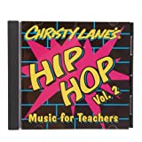 Christy Lane's Hip Hop Music for Teachers Vol. 2