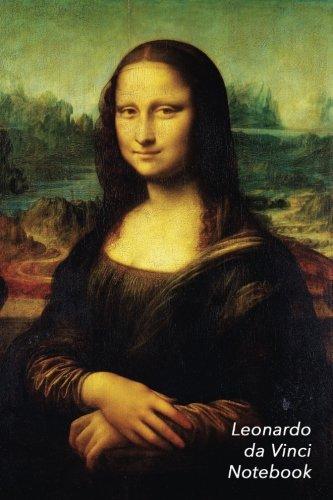 Leonardo Da Vinci Notebook: Mona Lisa Journal   100-Page Beautiful Lined Art Notebook   6 X 9  Artsy Journal Notebook (Art Masterpieces)